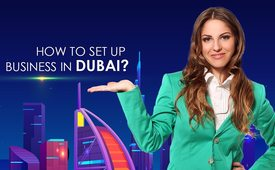 How to Set up your Own Business in Dubai UAE