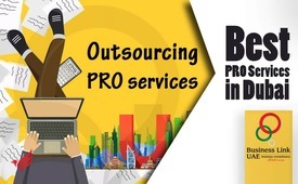 Outsource your PRO Services in Dubai | UAE
