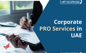 Outsource your Corporate PRO services in Dubai