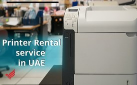 Get Affordable Printer Rental Service in Dubai | Call us today!!!