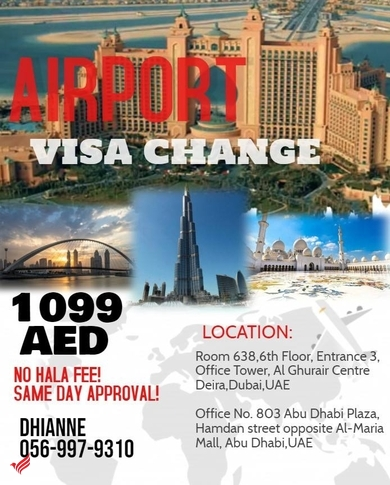 Airport Visa Change, No Hala Fee, Same Day approval