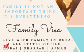 Family (Wife & Kids) visa  Services for all states of UAE